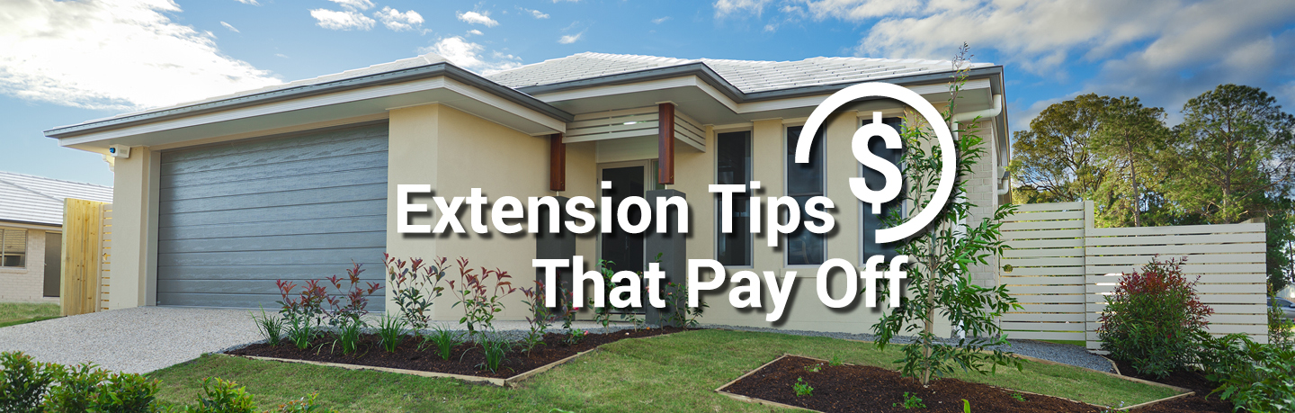 Extension tips that pay off image