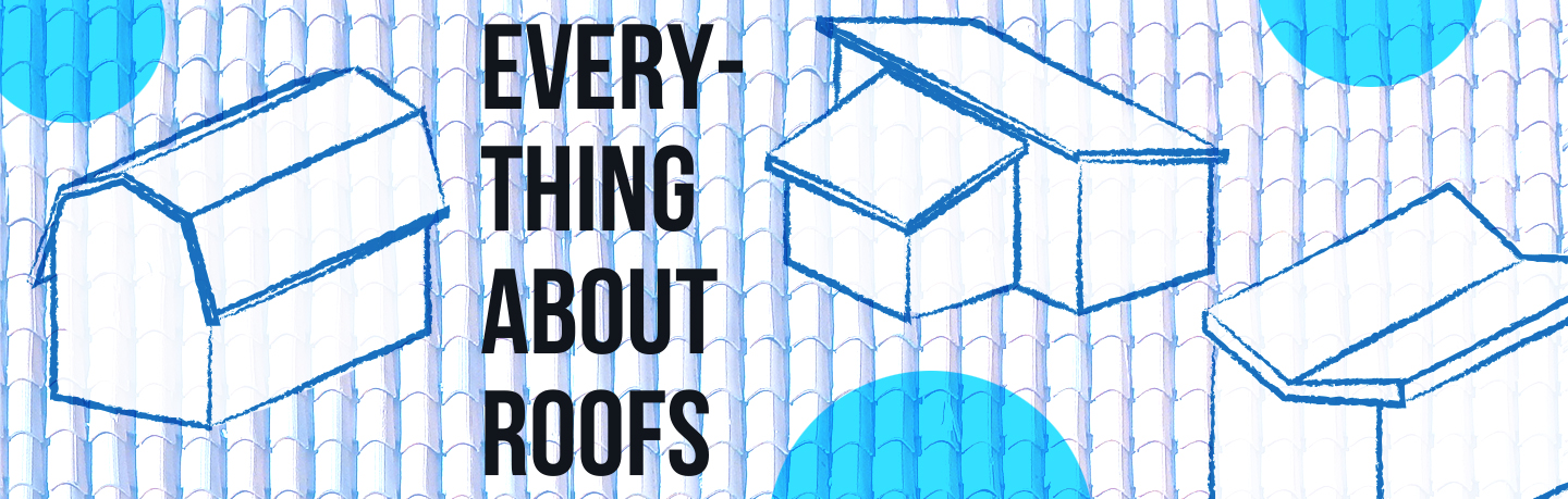 Everything about roofs